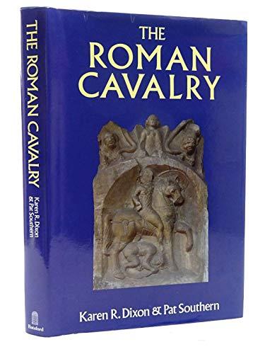 ROMAN CAVALRY By Pat Southern