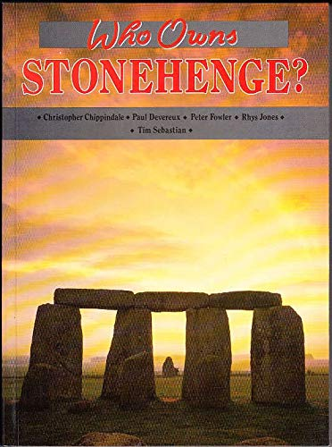 Who Owns Stonehenge? By Christopher Chippindale