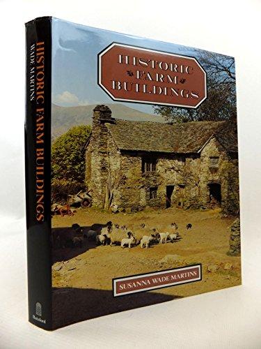 Historic Farm Buildings By Susanna Wade Martins