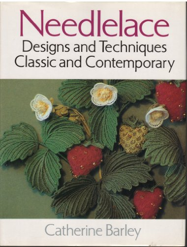 NEEDLELACE DESIGN & TECH CLASSIC By Catherine Barley