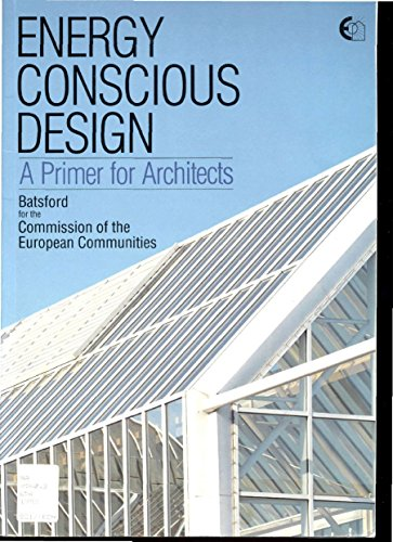 Energy Conscious Design By Edited by J. Owen Lewis