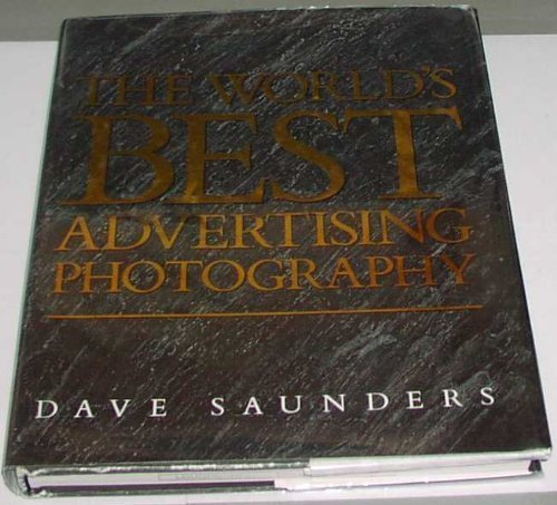 WORLDS BEST ADVERT PHOTOGRAPHY By Dave Saunders