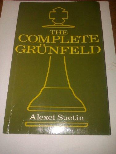 Complete Grunfeld By A.S. Suetin