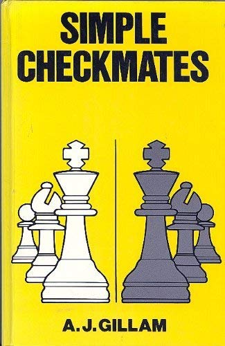 Simple Checkmates By Tony Gillam