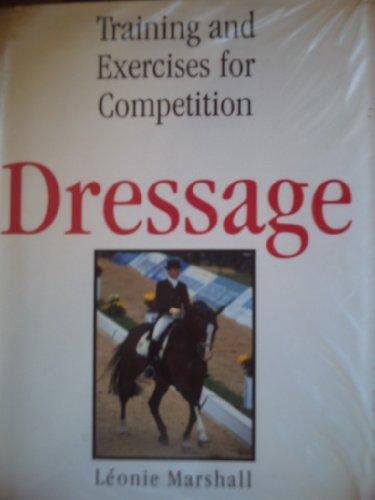 Dressage By Leonie M. Marshall
