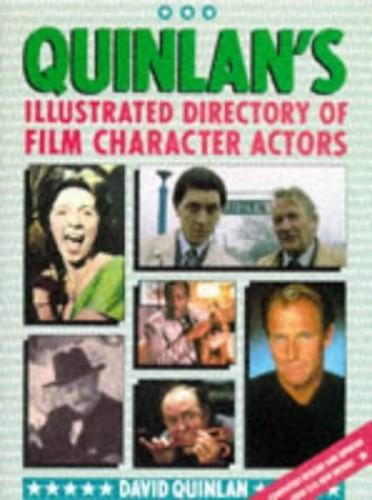 QUINLAN'S FILM CHARACTER ACTORS By David Quinlan