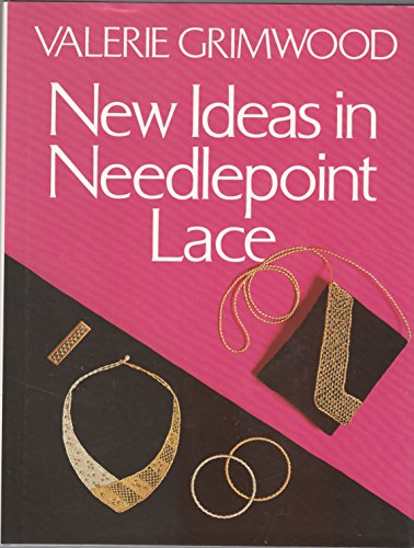 New Ideas in Needlepoint Lace by Valerie Grimwood
