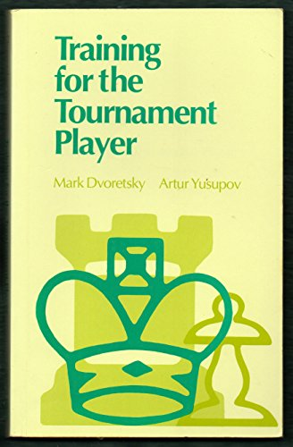 TRAINING FOR THE TOURNAMENT PLAY By Artur Yusupov