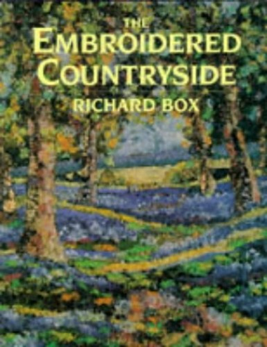 EMBROIDERED COUNTRYSIDE By Richard Box