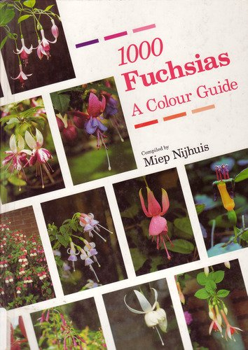 1000 Fuchsias by Miep Nijhuis