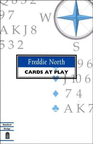 CARDS AT PLAY By Freddie North