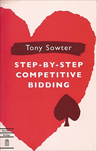 STEP BY STEP COMPETITIVE BID By Tony Sowter