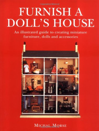 FURNISH A DOLL'S HOUSE By Michal Morse