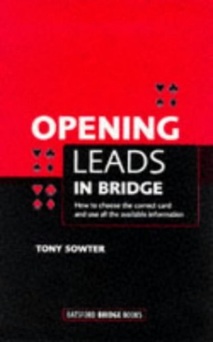 Opening Leads in Bridge by Tony Sowter