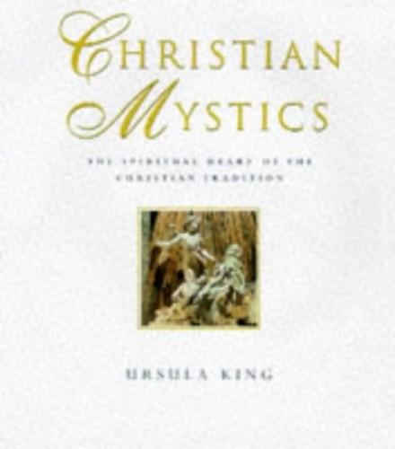 CHRISTIAN MYSTICS By Ursula King