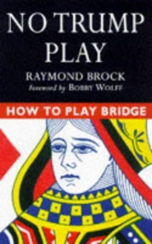 HOW TO PLAY BRIDGE NO TRUMP PLAY