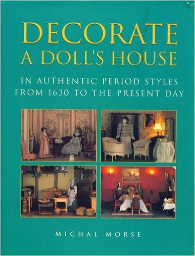 DECORATE A DOLLS HOUSE By Michal Morse