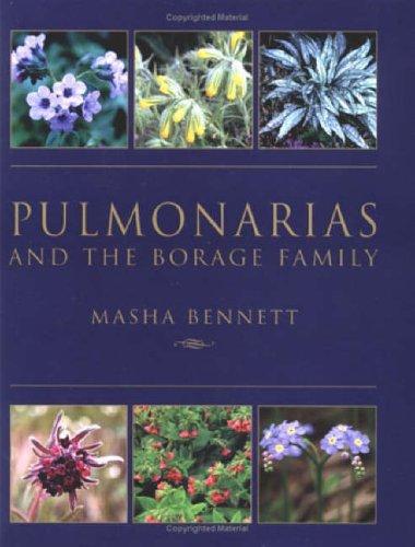 Pulmonarias and the Borage Family By Masha Bennett