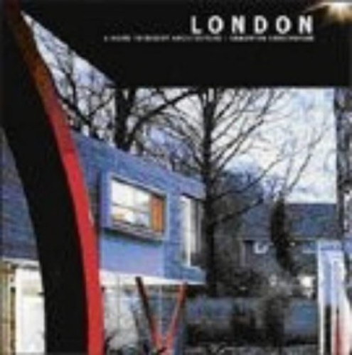 London: A Guide to Recent Architecture By Samantha Hardingham