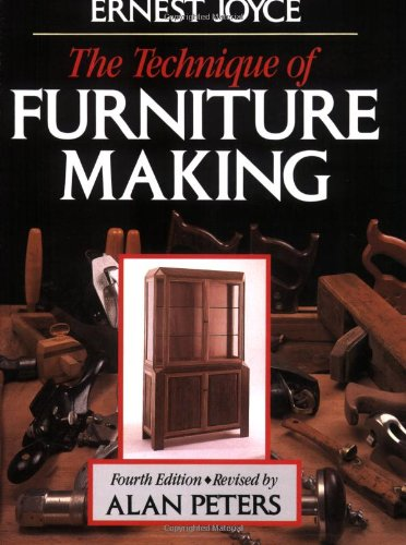 TECHNIQUE OF FURNITURE MAKING By Ernest Joyce
