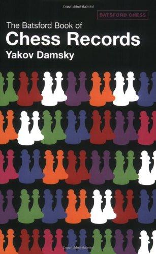 The Batsford Book of Chess Records By Yakov Damsky
