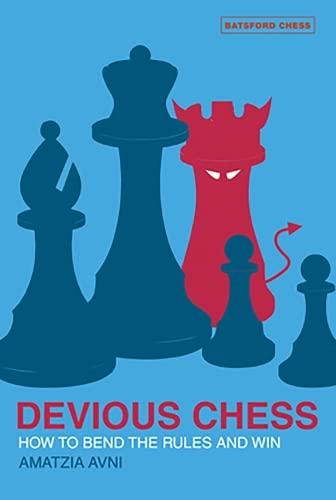 Devious Chess By Amatzia Avni