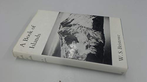 Book of Islands By W.S. Bristowe