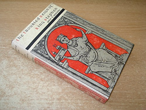 Troubled Reign of King Stephen By John T. Appleby