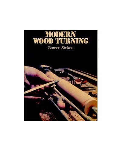 Modern Woodturning By Gordon Stokes