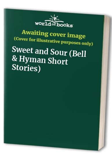 Sweet and Sour By Gervase Phinn