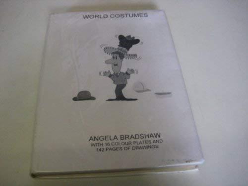 World Costumes By Angela Bradshaw
