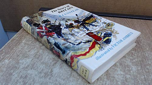 The Story of Britain By R.J. Unstead