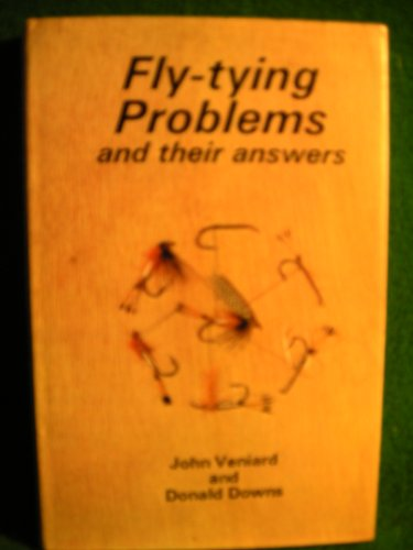 Fly-tying-Problems-and-Their-Answers-by-Downs-Donald-Hardback-Book-The-Cheap