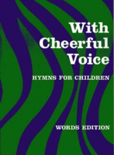With Cheerful Voice By Edited by Beatrice Harrop