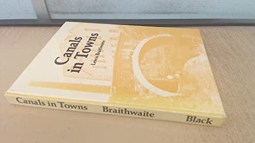 Canals in Towns By Lewis Braithwaite