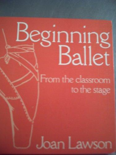 Beginning Ballet By Joan Lawson