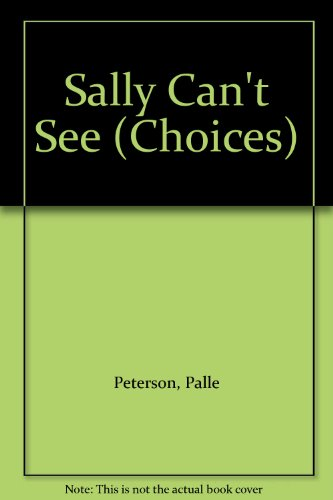 Sally Can't See By Palle Peterson