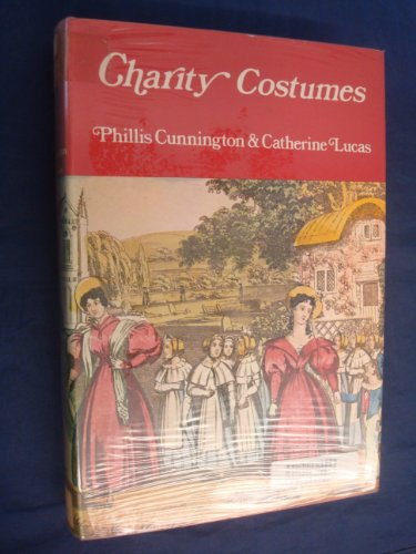 Charity Costumes By P. E. Cunnington