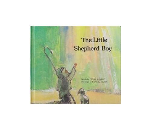The Little Shepherd Boy By Peggy Blakeley