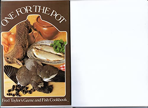 One for the Pot By Fred J. Taylor