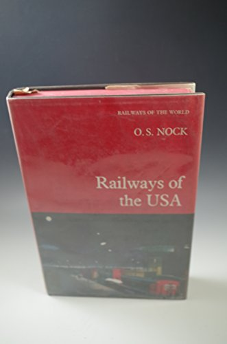Railways of the USA By O. S. Nock