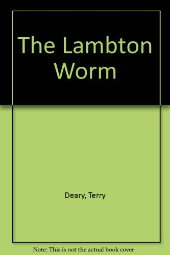 The Lambton Worm by Terry Deary