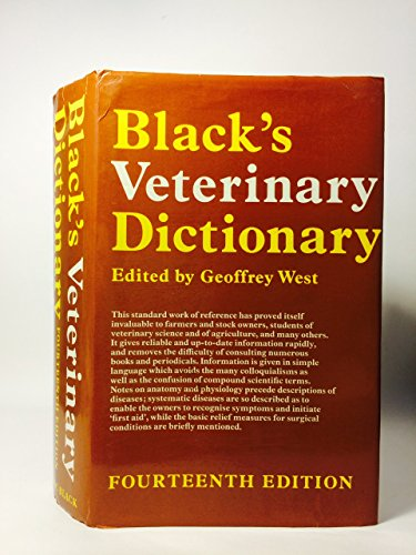 Black's Veterinary Dictionary Revised by Geoffrey P. West
