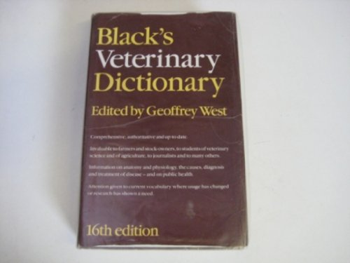 Black's Veterinary Dictionary By Revised by Geoffrey P. West