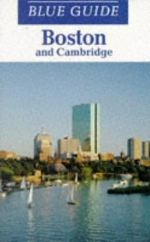 Boston and Cambridge By Volume editor John Freely