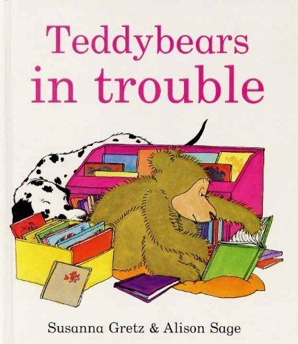 Teddybears in Trouble By Susanna Gretz
