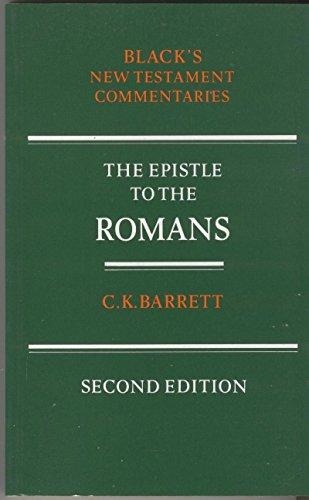 Epistle to the Romans By C. K. Barrett
