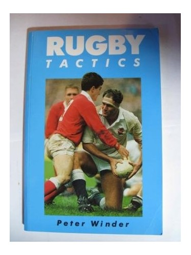Rugby Tactics By Peter Winder