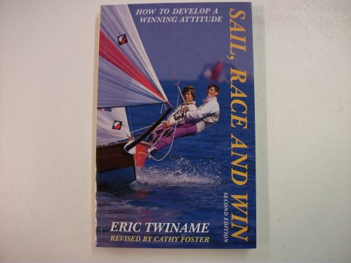 Sail, Race and Win By Eric Twiname