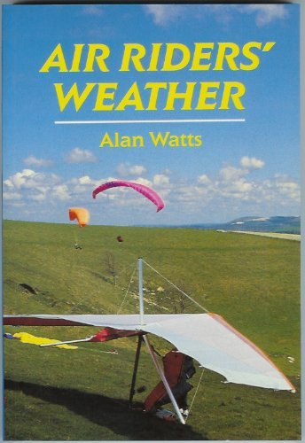 Air Riders' Weather (Flying and Gliding) by Alan Watts